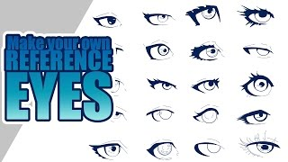Making your own reference-EYES