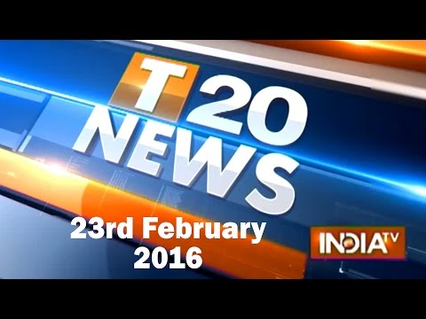 India TV News: T 20 News | February 23, 2016 - Part 1