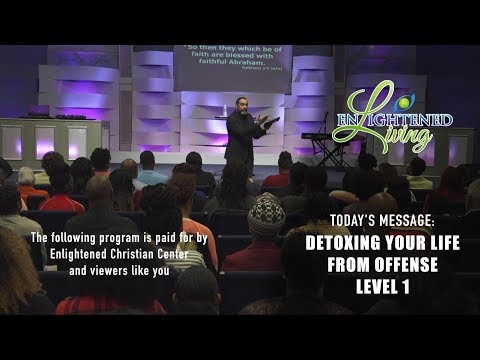 Detoxing Your Life From Offense, Level 1 - Season 2 Episode 18