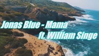 Jonas Blue - Mama ft. William Singe(Lyrics Vidéo) Video