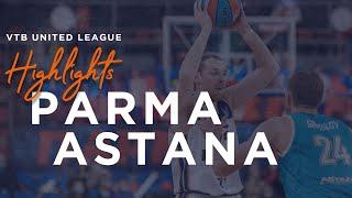Матчтың үздік сәттері— ВТБ Бірыңғай лигасы: «Парма» vs «Астана»