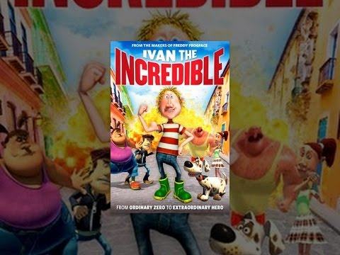 Ivan The Incredible