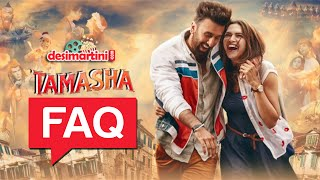 Tamasha FAQ with Ranbir Kapoor and Deepika Padukone