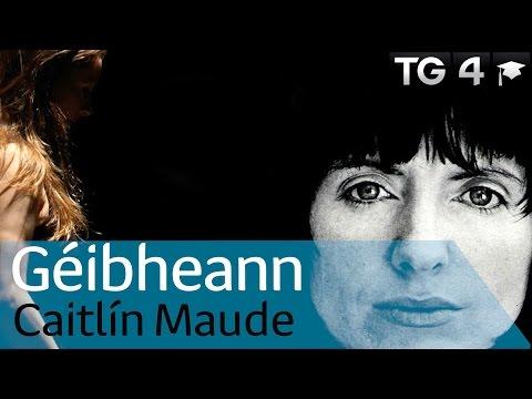 Géibheann le Caitlín Maude   Dánta   TG4 Foghlaim