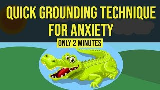 Grounding Technique For Anxiety - Snap out of anxiety in 2 minutes