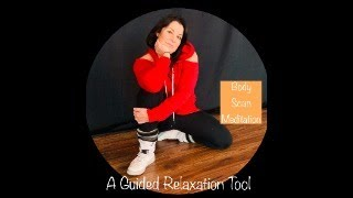 Guided Relaxation Meditation/Body Scan