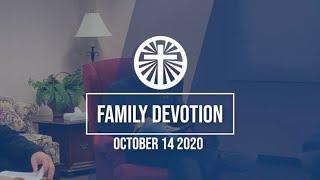 Family Devotion October 14 2020