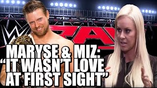 Maryse and The Miz: It wasn't Love at First Sight!
