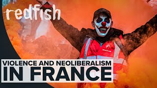 """Macron's """"Democracy"""": Violence and Neoliberalism in France"""