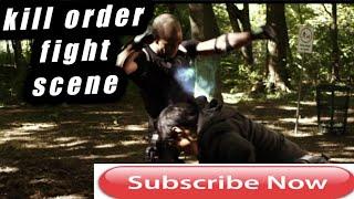 Nonton Kill order fight scene | action scene | cut scene Film Subtitle Indonesia Streaming Movie Download