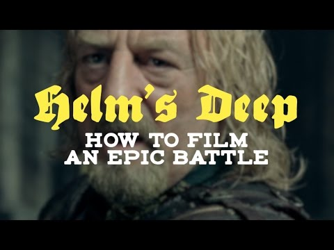 Helm's Deep: How To Film An Epic Battle