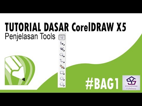 TUTORIAL DASAR CorelDRAW X5  PENJELASAN TOOLS #BAG1