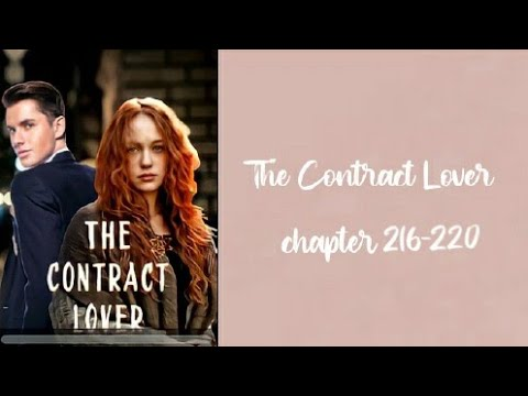 The Contract Lover 📃 Chapters 216-220