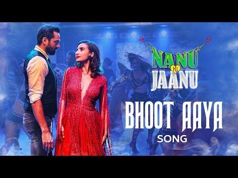 Bhoot Aaya Song | Nanu Ki Jaanu