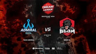 Team Admiral vs BOOM ID, DreamLeague Minor Qualifiers SEA,bo3, game 1 [Lex and 4ce]