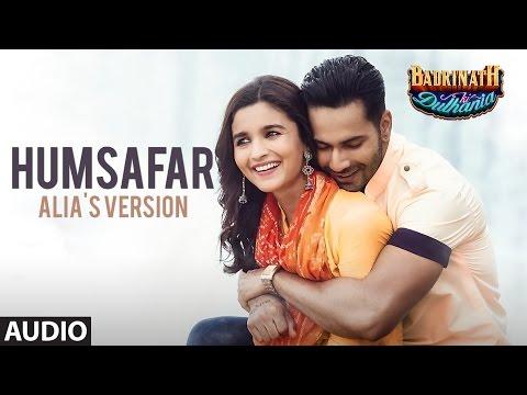 Humsafar : Alia Bhatt Version | Varun Dhawan | Akh
