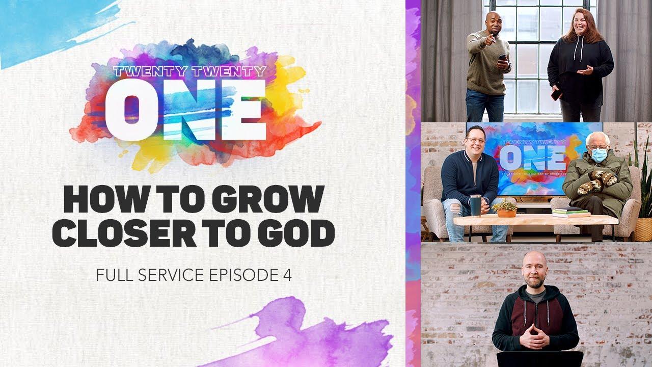 How to Grow Closer to God