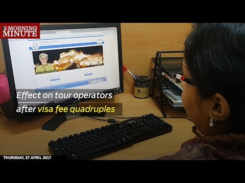 Tour operators were caught on the hop after the short stay visa fee for tourists was quadrupled.