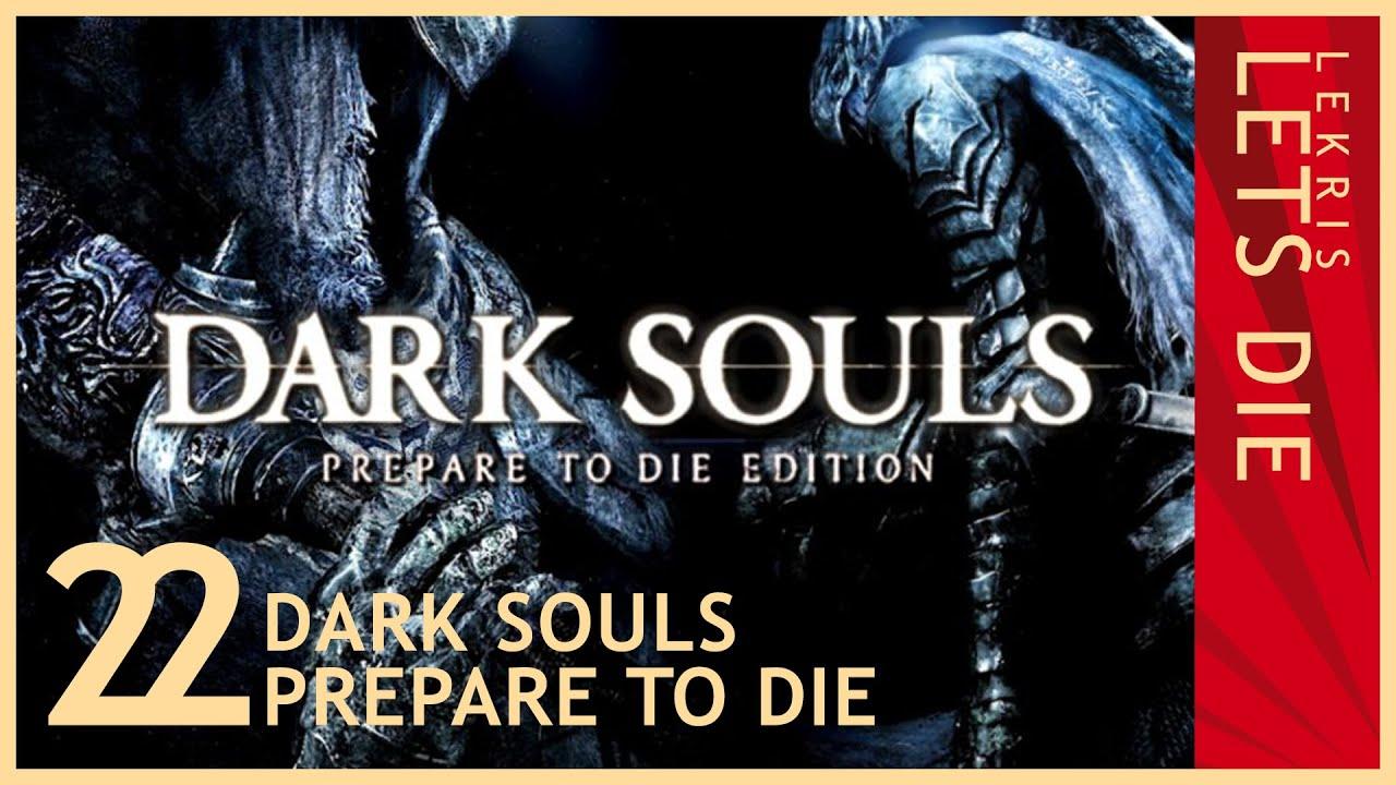 Let's Die - Dark Souls #22 - Mühsam ernährt sich das Eichhörnchen