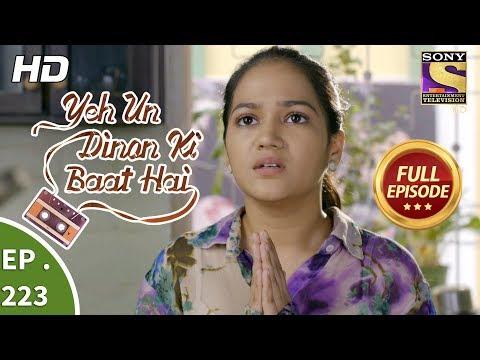 Yeh Un Dinon Ki Baat Hai - Ep 223 - Full Episode - 11th July, 2018