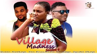 Village Madness 4 -  Nollywood Movie