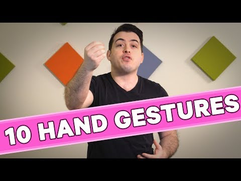 10 Hand Gestures You Should Be Using