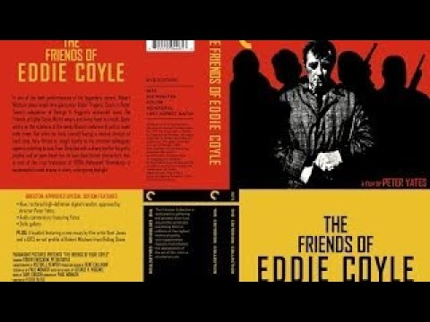 The Friends Of Eddie Coyle Movie Review And Discussion