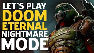 Let's Play Doom Eternal Nightmare Mode by GameSpot