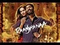 Raanjhanaa - Title Song