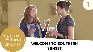 Episode 1 - Welcome To Southern Sunset
