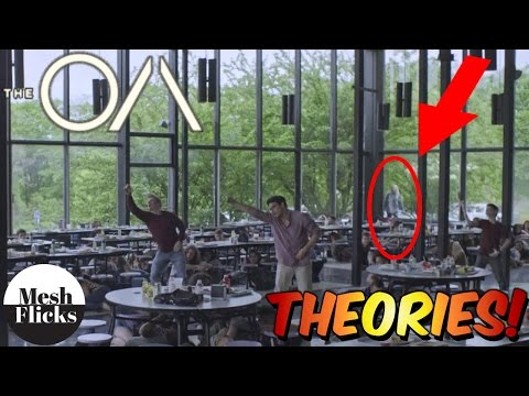 The OA | Theories | Final Thoughts | Spoilers