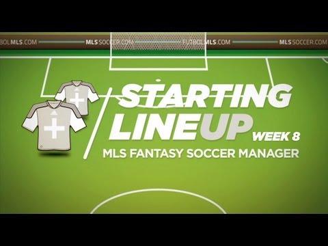 Starting Lineup: MLS Fantasy Week 8