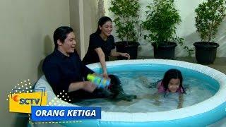 Video Seruu Abiss! Rangga, Afifah dan Kiara Bermain Air | Orang Ketiga Episode 605 MP3, 3GP, MP4, WEBM, AVI, FLV Juli 2019