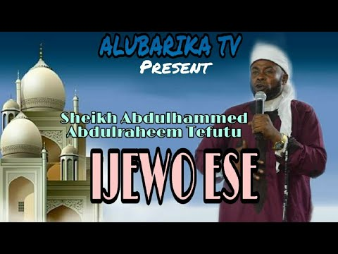IJEWO ESE (confession of sin)| Sheikh Tefutu unveil the mysterious wisdom of Prophet Muhammad on Sin