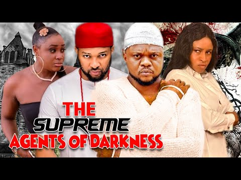The Supreme Agent Of Darkness Complete Movies - Ken Erics & Atuanya Chigozie Latest Nollywood Movies