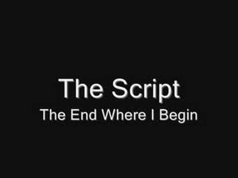 Tekst piosenki The Script - The End Where I Begin po polsku