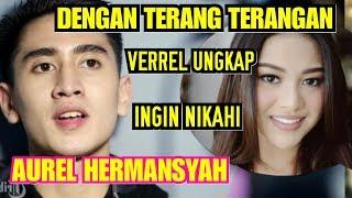 Video MAKIN BERANI - Verrel Terang Terangan Ungkap Ingin Menikahi Aurel Hermansyah - Trens Tv MP3, 3GP, MP4, WEBM, AVI, FLV Juli 2019