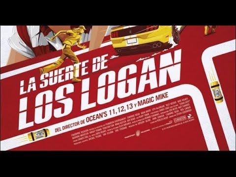 La Suerte de los Logan - Tráiler oficial?>