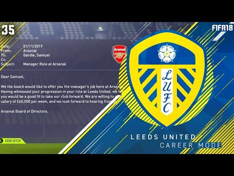 HUGE JOB OFFER! - FIFA 18 Leeds United Career Mode #35
