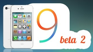 IOS 9 beta 2 : IPhone 4s preview and first look second hope, ios 9, ios, iphone, ios 9 ra mat