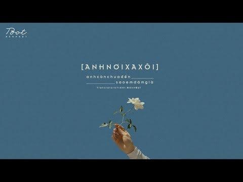 ♩ Anh Nơi Xa Xôi   遥远的你 - Hoa Đồng   Lyrics [Kara + Vietsub] ♩ - Thời lượng: 3 phút, 41 giây.