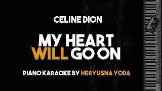 Video My Heart Will Go On (Piano Karaoke) - Celine Dion MP3, 3GP, MP4, WEBM, AVI, FLV Juli 2018