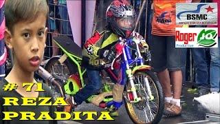 Video Aksi Serius  BOCAH KECIL Reza Pradita Di Drag Bike PEMALANG BSMC TERBARU 23 Oktober 2016 MP3, 3GP, MP4, WEBM, AVI, FLV Agustus 2017
