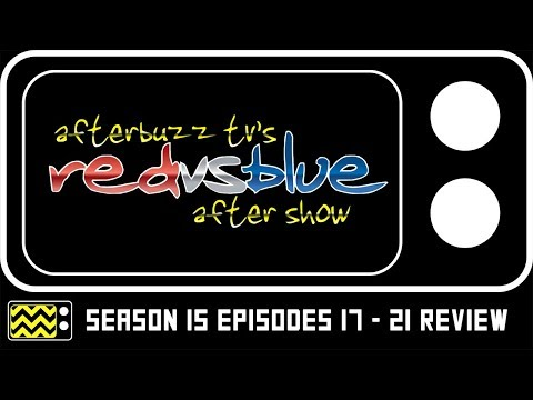Red vs. Blue Season 15 Episodes 17-21 Review & After Show | AfterBuzz TV