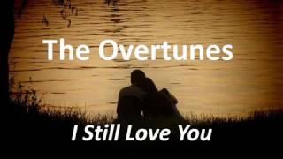 The Overtunes - I Still Love You |  Lyrics (ost. Cek Toko Sebelah) Video