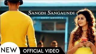 Video Sangdi Sangaundi - Roop Khokher | Latest Punjabi Song 2018 | Trenzo Music MP3, 3GP, MP4, WEBM, AVI, FLV Juni 2018