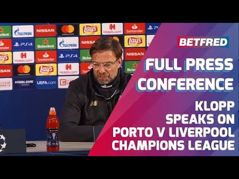 Porto FC 1-4 Liverpool FC - FULL Press Conference - Jurgen Klopp