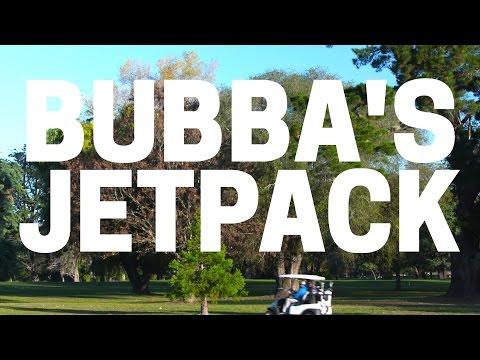 Bubba s Jetpack