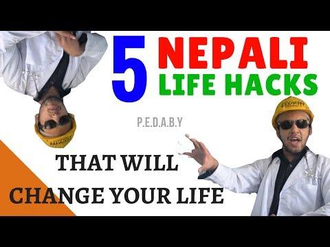 (5 Nepali Life Hacks! P.E.D.A.B.Y 01 - Duration: 7 min, 48 sec)