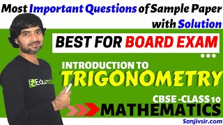 TRIGONOMETRY- MOST IMPORTANT QUESTIONS OF SAMPLE PAPER WITH SOLUTION/MATHS CBSE CLASS 1O
